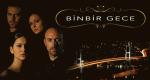 Binbir Gece – Bild: Kanal D