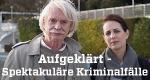 Aufgeklärt – Spektakuläre Kriminalfälle – Bild: ZDF/Bernd Reufels