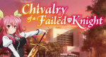 A Chivalry of a Failed Knight – Bild: Silver Link / Nexus