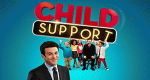 Child Support – Bild: ABC