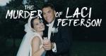 Der Mordfall Laci Peterson – Bild: A&E Network