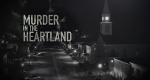 Murder in the Heartland – Bild: Investigation Discovery/Screenshot