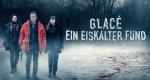 Glacé – Ein eiskalter Fund – Bild: M6/Netflix