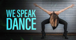 We Speak Dance – Bild: Netflix