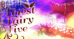 Forest Fairy Five – Bild: Showgate
