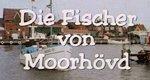 Die Fischer von Moorhövd