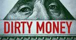Dirty Money – Geld regiert die Welt – Bild: Netflix