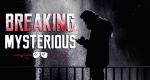 Breaking Mysterious – Bild: History