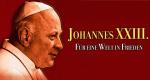 Johannes XXIII. - Für eine Welt in Frieden – Bild: NFP