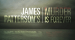 James Patterson's Murder Is Forever – Bild: Investigation Discovery