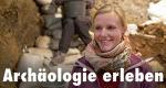 Archäologie erleben – Bild: Südwest 3 (DE) / SWR