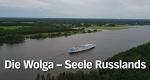 Die Wolga – Seele Russlands – Bild: NDR/Hanse TV/Michael Donnerhak