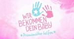 Wir bekommen dein Baby – Bild: RTL II