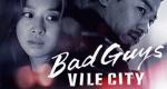 Bad Guys: Vile City – Bild: OCN/Netflix