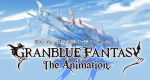 Granblue Fantasy: The Animation – Bild: A-1 Pictures