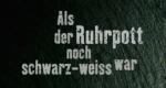 Als der Ruhrpott noch schwarz-weiß war – Bild: WDR/Screenshot