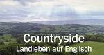 Countryside - Landleben auf Englisch – Bild: arte/NDR