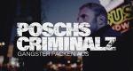 Poschs Criminalz – Bild: DMAX