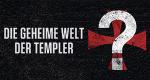 Die geheime Welt der Templer – Bild: History