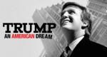 Trump: An American Dream – Bild: Netflix
