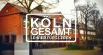 Köln Gesamt – Lehrer fürs Leben – Bild: Sat.1