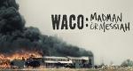 Waco - Zwischen Wahrheit und Wahnsinn – Bild: A&E