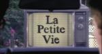 La Petite Vie – Bild: AVANTI Ciné Video