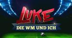 Luke! Die WM und ich – Bild: Sat.1/Brainpool