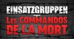 Einsatzgruppen: les commandos de la mort – Bild: Netflix/Kuiv Production