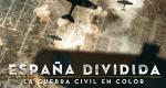 Der Spanische Bürgerkrieg in Farbe – Bild: Discovery Channel