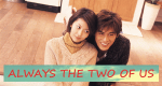 Always the Two of Us – Bild: Fuji TV