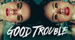 Good Trouble – Bild: Freeform