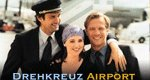 Drehkreuz Airport – Bild: ZDF