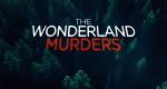 The Wonderland Murders – Bild: Investigation Discovery