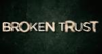 Broken Trust – Bild: Investigation Discovery/Screenshot
