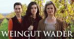 Weingut Wader – Bild: ARD Degeto/ U5 Filmproduktion/Frank Dicks