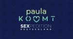 Paula kommt – Sexpedition Deutschland – Bild: sixx