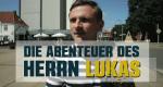 Die Abenteuer des Florian Lukas – Bild: Nitro
