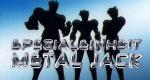 Spezialeinheit Metal Jack