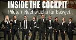 Inside The Cockpit - Piloten-Nachwuchs für Easyjet – Bild: ITV