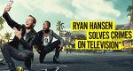 Ryan Hansen Solves Crimes on Television* – Bild: Youtube