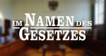 Im Namen des Gesetzes – Bild: RTL