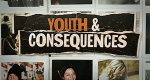 Youth & Consequences – Bild: Youtube