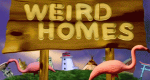 Weird Homes – Bild: Life Network/Screenshot