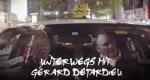 Unterwegs mit Gérard Depardieu – Bild: Nompareille Productions