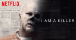 I Am A Killer – Bild: Netflix
