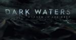 Dark Waters: Murder in the Deep – Bild: Investigation Discovery