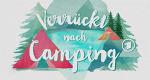 Verrückt nach Camping – Bild: ARD/MDR/timeline/Alex Kraus