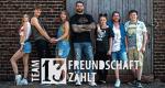 Team 13 - Freundschaft zählt – Bild: RTL II