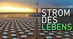 Strom des Lebens – Bild: ZDF/SRF/NZZ Format